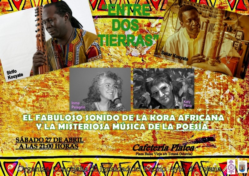 <span style='color:#780948'>ARCHIVED</span> - Saturday 27th April: Free entry; Entre dos tierras in Totana