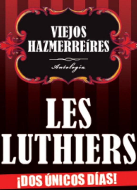 <span style='color:#780948'>ARCHIVED</span> - Cancelled 3rd and 4th October, Les Luthiers perform at the Auditorio Víctor Villegas in Murcia