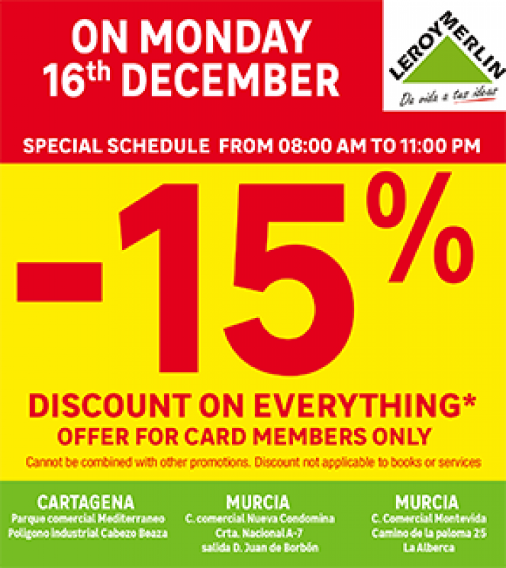 <span style='color:#780948'>ARCHIVED</span> - Get 15% off EVERYTHING at Leroy Merlin Stores Murcia on Monday 16th December 2019